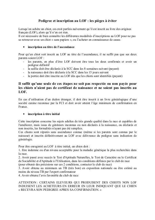 Pedigree et inscription au LOF : les pièges à éviter Lorsqu'on achète un chiot, on croit parfois naïvement qu'il est inscr...