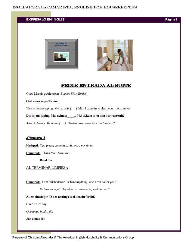 INGLES PARA LA CAMARISTA; ENGLISH FOR HOUSEKEEPERS  EXPRESALO EN INGLES  Página 1  PEDIR ENTRADA AL SUITE Good Morning/Aft...