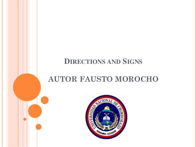 DIRECTIONS AND SIGNS AUTOR FAUSTO MOROCHO