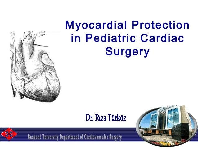 Myocardial Protection in Pediatric Cardiac Surgery