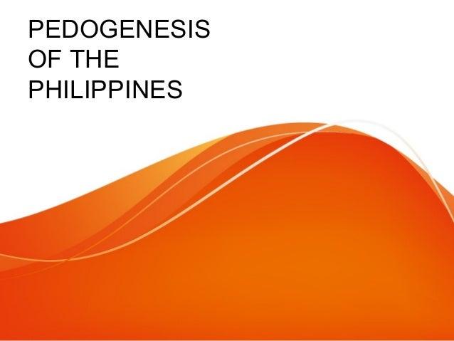 PEDOGENESIS OF THE PHILIPPINES