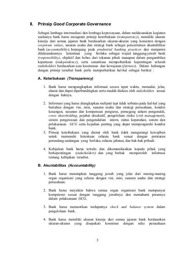 landasan bank bni dalam penerapan gcg Landasan teori ii1 good corporate governance  menurut arafat et al, 2008 manfaat penerapan good corporate governance dapat dikelompokkan menjadi  bank dalam mengambil keputusan harus obyektif dan bebas dari segala tekanan dari pihak manapun 5 kewajaran (fairness.