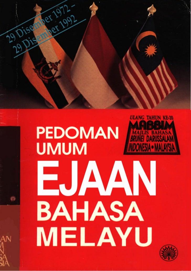 1. PENGGUNAAN ABJADA.         AbjadAbjad yang digunakan dalam ejaan bahasa Melayu terdiri daripada huruf yang berikut.Sebu...