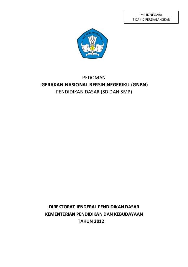 MILIK NEGARA                                  TIDAK DIPERDAGANGKAN               PEDOMANGERAKAN NASIONAL BERSIH NEGERIKU (...
