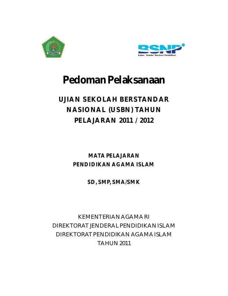Badan Standar Nasional Pendid ikan                Pedoman Pelaksanaan              UJIAN SEKOLAH BERSTANDAR               ...