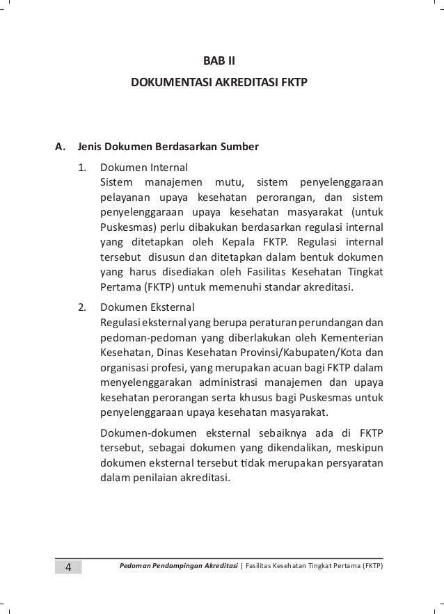 6 Pedoman Pendampingan Akreditasi | Fasilitas Kesehatan Tingkat Pertama (FKTP) b. Rencana Lima Tahunan Puskesmas, c. Pedom...