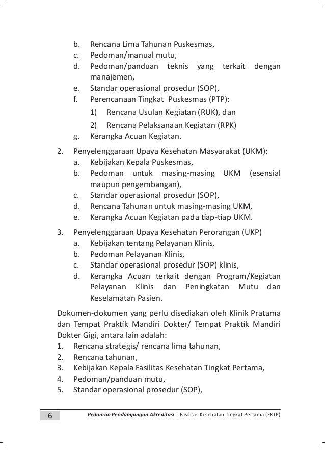 8 Pedoman Pendampingan Akreditasi | Fasilitas Kesehatan Tingkat Pertama (FKTP) BAB III PENYUSUNAN DOKUMEN AKREDITASI A. Ke...
