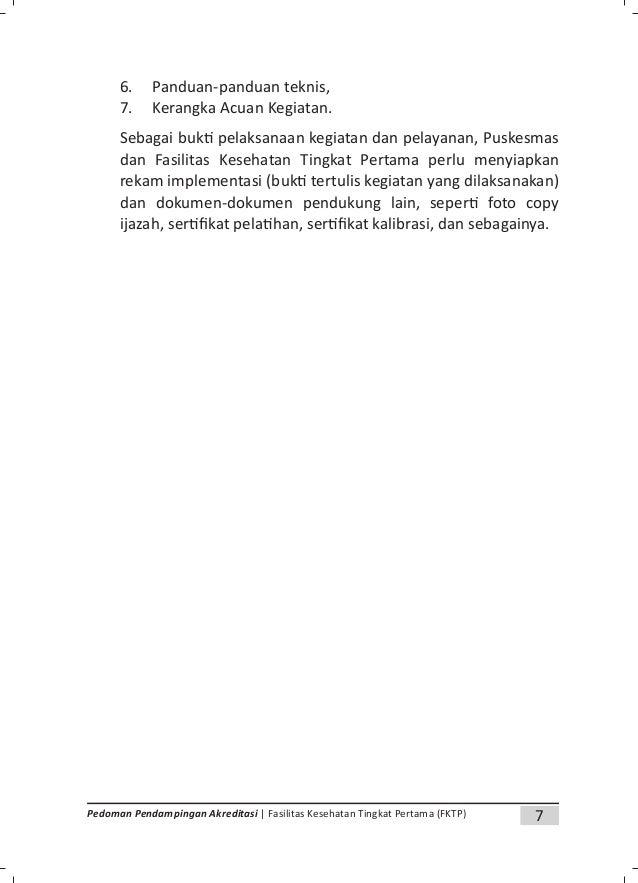 9Pedoman Pendampingan Akreditasi | Fasilitas Kesehatan Tingkat Pertama (FKTP) b. Nomor : ditulis sesuai sistem penomoran d...