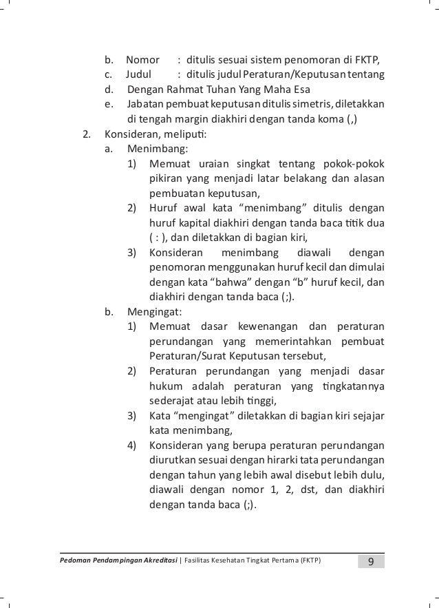 11Pedoman Pendampingan Akreditasi | Fasilitas Kesehatan Tingkat Pertama (FKTP) c. tanda tangan pejabat, dan d. nama lengka...