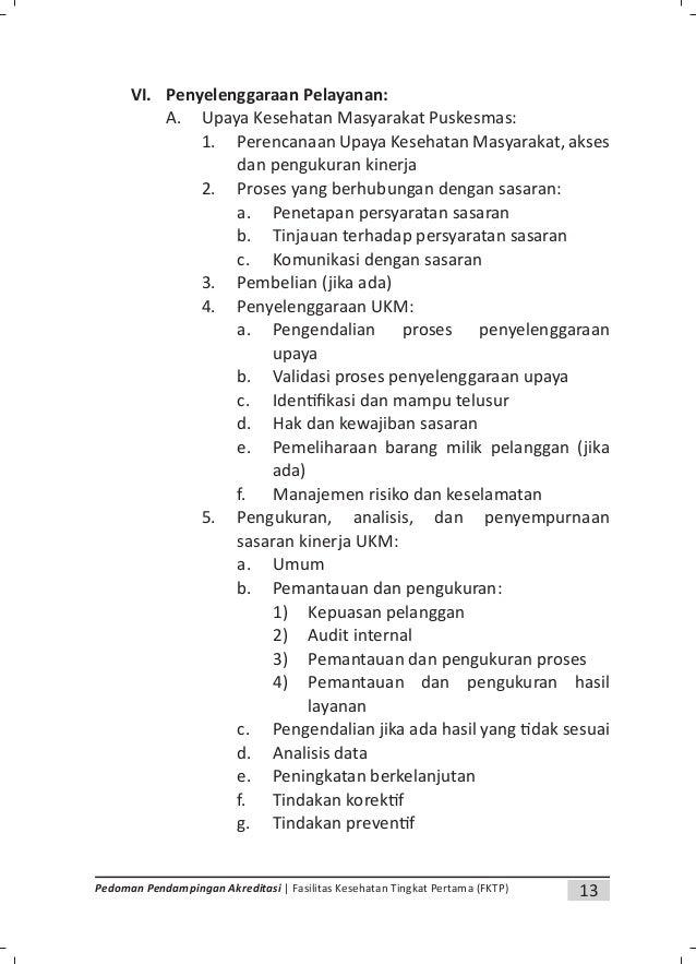 15Pedoman Pendampingan Akreditasi | Fasilitas Kesehatan Tingkat Pertama (FKTP) 3) Pengendalian jika ada hasil yang dak ses...
