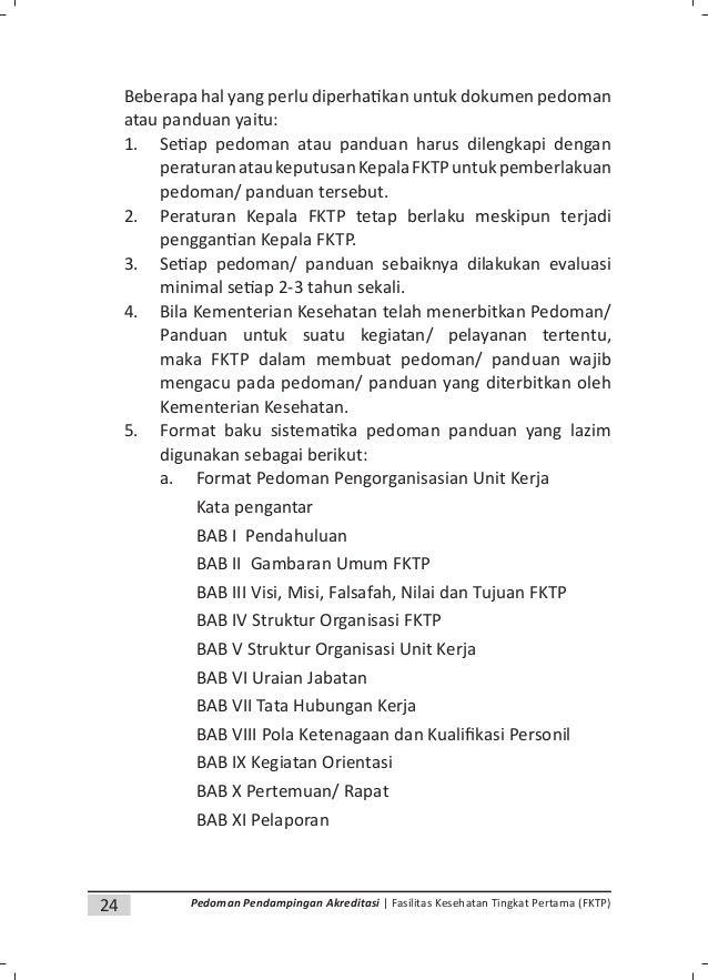 26 Pedoman Pendampingan Akreditasi | Fasilitas Kesehatan Tingkat Pertama (FKTP) c. Format Panduan Pelayanan BAB I DEFINISI...