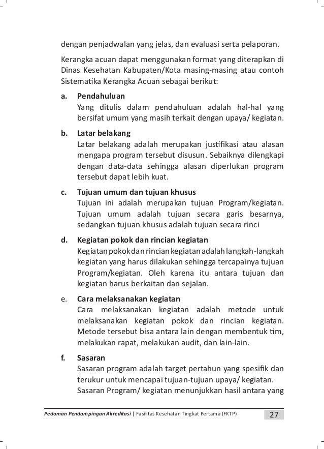 29Pedoman Pendampingan Akreditasi | Fasilitas Kesehatan Tingkat Pertama (FKTP) g. Jadwal pelaksanaan kegiatan Jadwal adala...