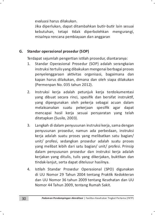 32 Pedoman Pendampingan Akreditasi | Fasilitas Kesehatan Tingkat Pertama (FKTP) 7. Manfaat SOP a. Memenuhi persyaratan sta...