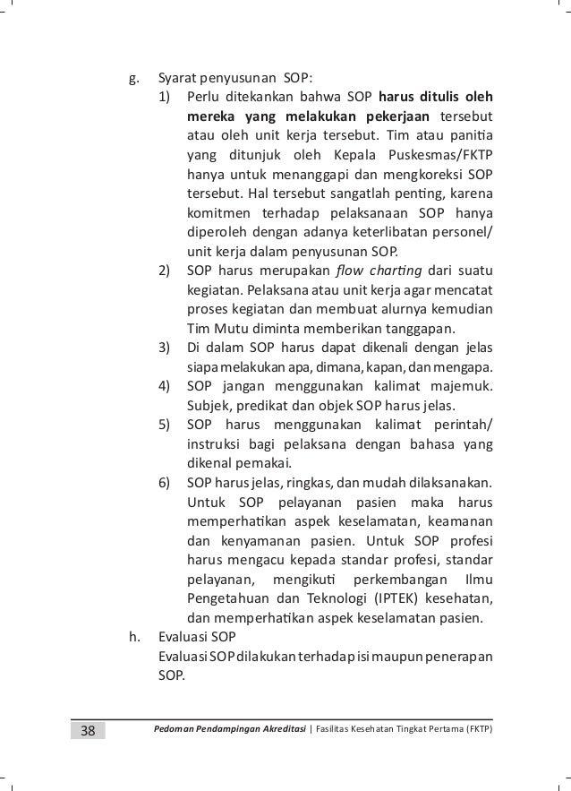 40 Pedoman Pendampingan Akreditasi | Fasilitas Kesehatan Tingkat Pertama (FKTP) (4) Masukkan dalam da ar lik sesuai dengan...
