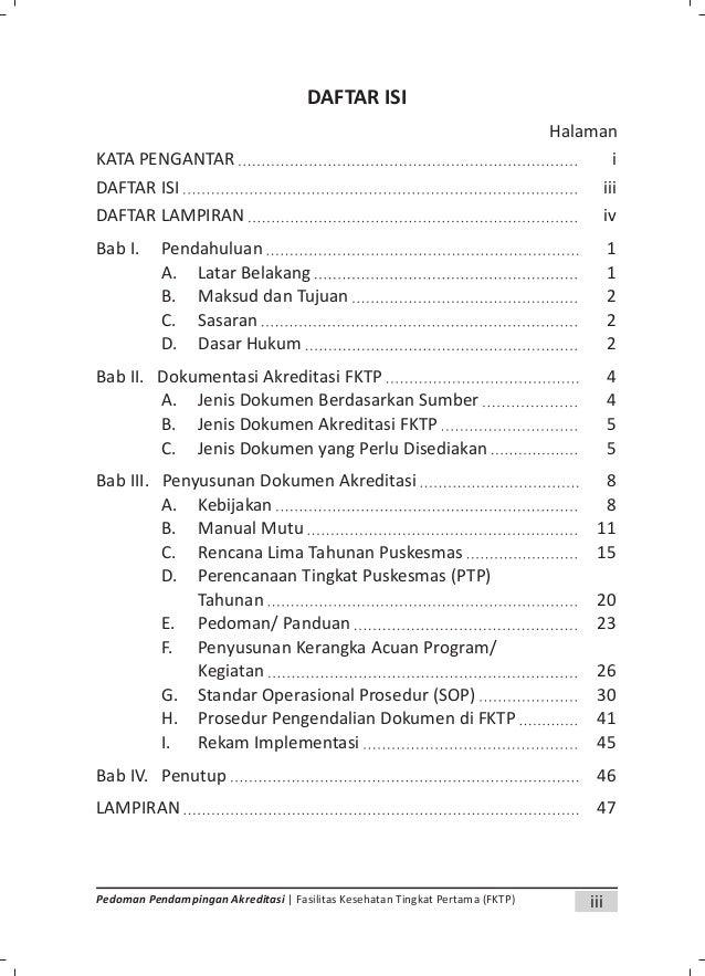 1Pedoman Pendampingan Akreditasi | Fasilitas Kesehatan Tingkat Pertama (FKTP) BAB I PENDAHULUAN A. LATAR BELAKANG Salah sa...