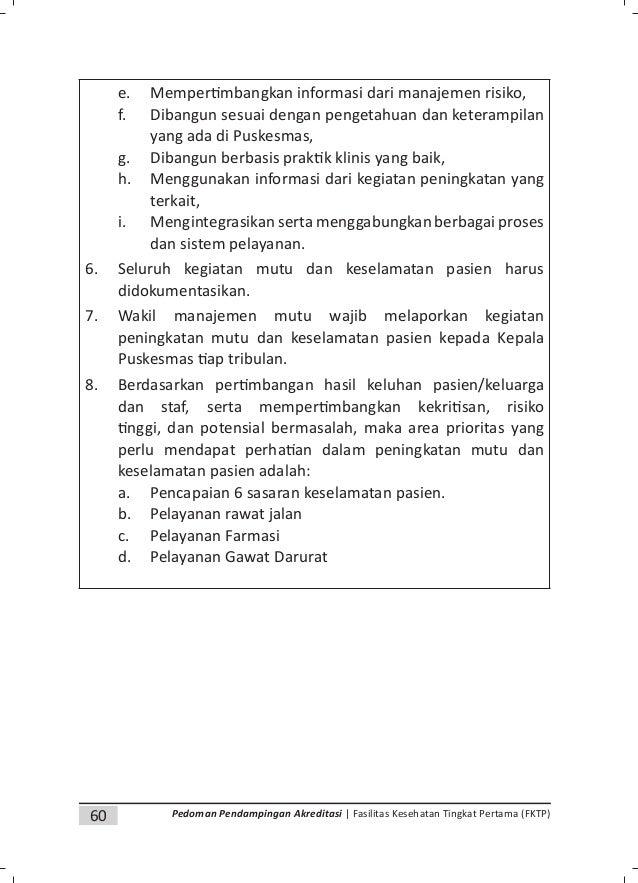 63Pedoman Pendampingan Akreditasi | Fasilitas Kesehatan Tingkat Pertama (FKTP) f. Tindakan preven f g. Pedoman mutu h. Dok...