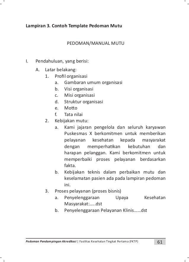64 Pedoman Pendampingan Akreditasi | Fasilitas Kesehatan Tingkat Pertama (FKTP) B. Pengendalian dokumen: Secara umum dokum...