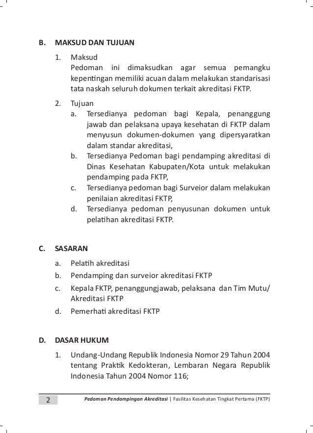 4 Pedoman Pendampingan Akreditasi | Fasilitas Kesehatan Tingkat Pertama (FKTP) BAB II DOKUMENTASI AKREDITASI FKTP A. Jenis...