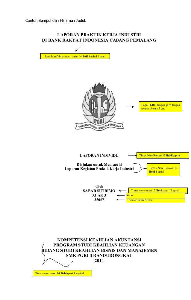 Pedoman Laporan Prakerin Smk Pgri 3 Randudongkal 2014