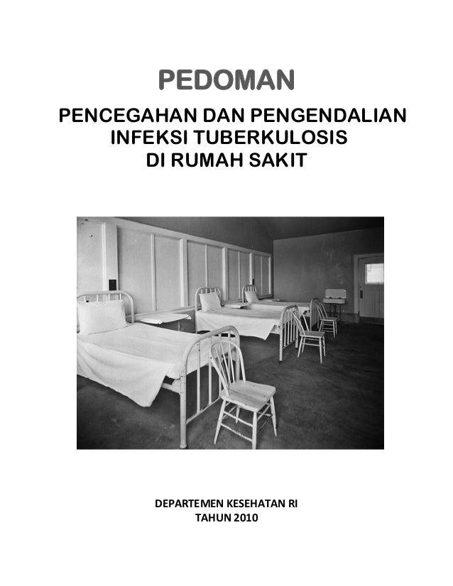 PEDOMAN   PENCEGAHAN DAN PENGENDALIAN INFEKSI TUBERKULOSIS DI RUMAH SAKIT                       ...