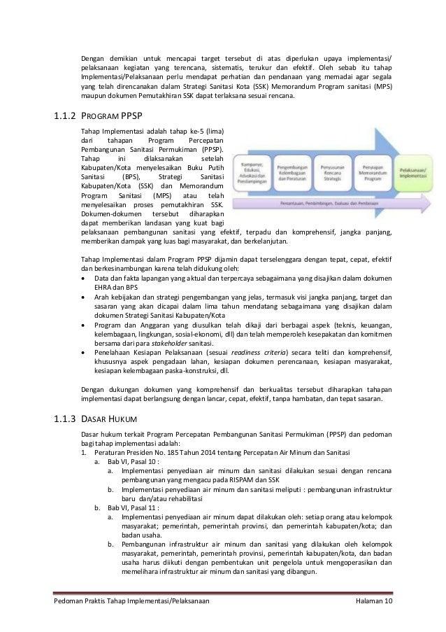 Pedoman Praktis Tahap Implementasi/Pelaksanaan Halaman 10 Dengan demikian untuk mencapai target tersebut di atas diperluka...