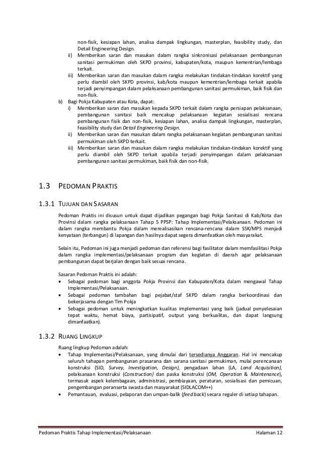 Pedoman Praktis Tahap Implementasi/Pelaksanaan Halaman 12 non-fisik, kesiapan lahan, analisa dampak lingkungan, masterplan...
