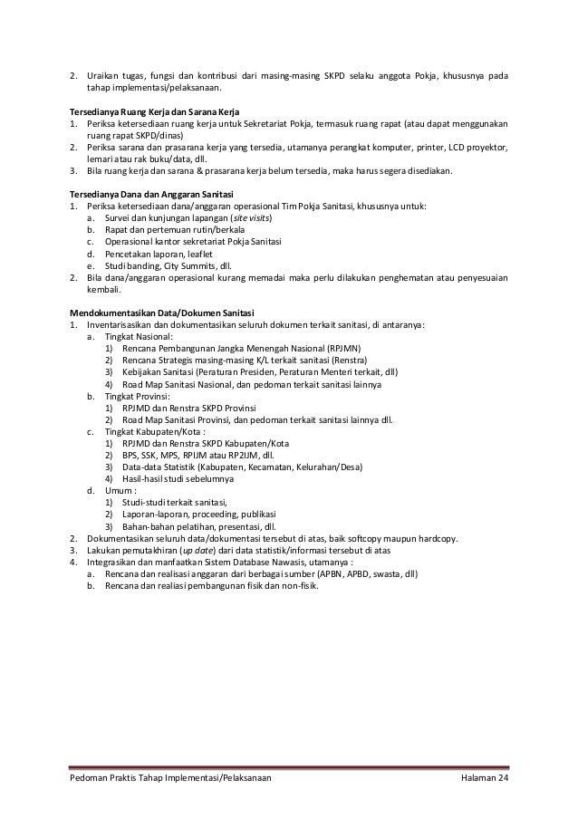 Pedoman Praktis Tahap Implementasi/Pelaksanaan Halaman 24 2. Uraikan tugas, fungsi dan kontribusi dari masing-masing SKPD ...