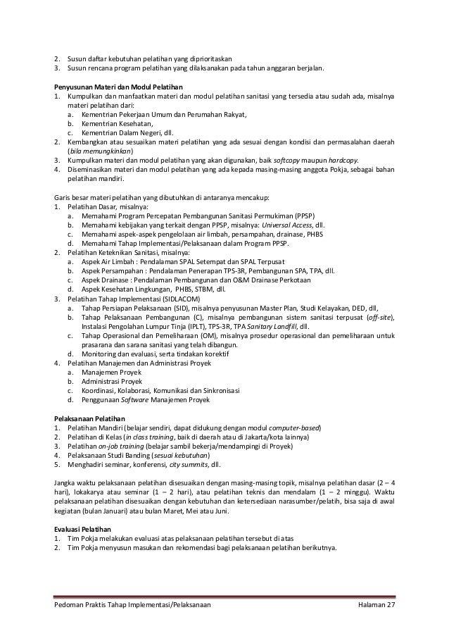 Pedoman Praktis Tahap Implementasi/Pelaksanaan Halaman 27 2. Susun daftar kebutuhan pelatihan yang diprioritaskan 3. Susun...