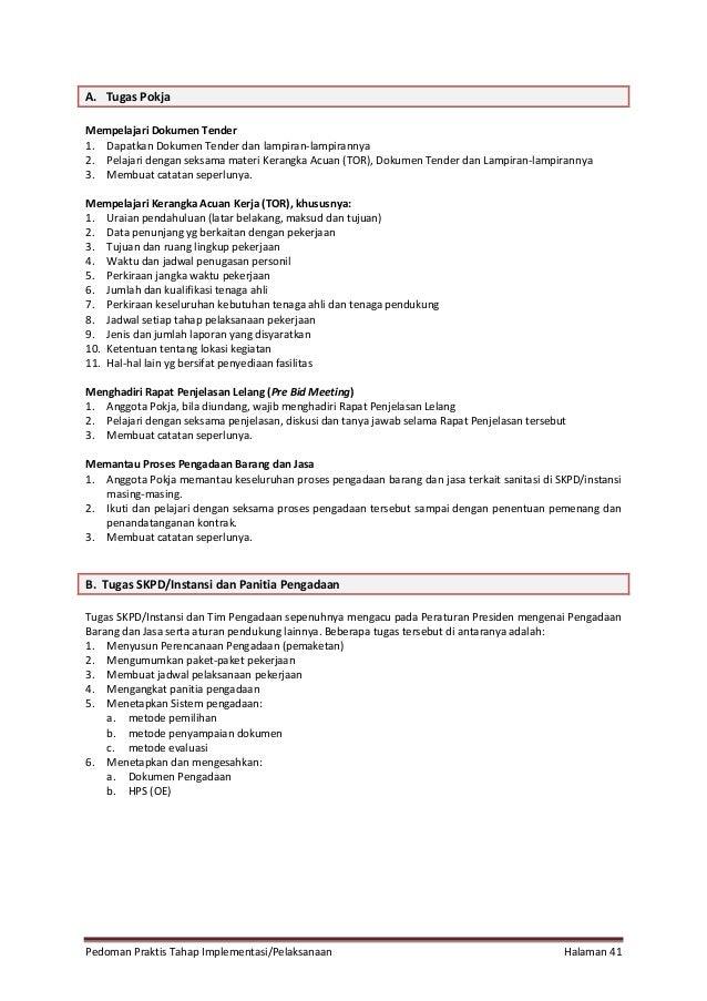 Pedoman Praktis Tahap Implementasi/Pelaksanaan Halaman 41 A. Tugas Pokja Mempelajari Dokumen Tender 1. Dapatkan Dokumen Te...