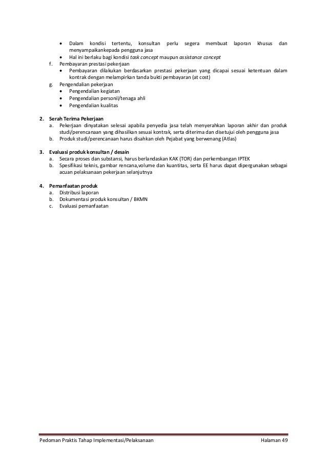 Pedoman Praktis Tahap Implementasi/Pelaksanaan Halaman 49  Dalam kondisi tertentu, konsultan perlu segera membuat laporan...