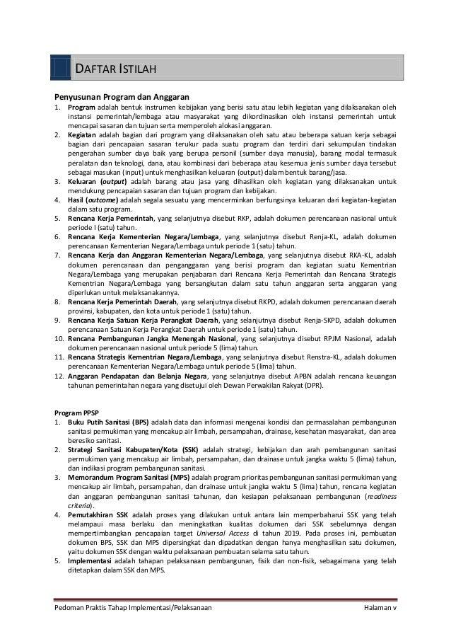 Pedoman Praktis Tahap Implementasi/Pelaksanaan Halaman v DAFTAR ISTILAH Penyusunan Program dan Anggaran 1. Program adalah ...
