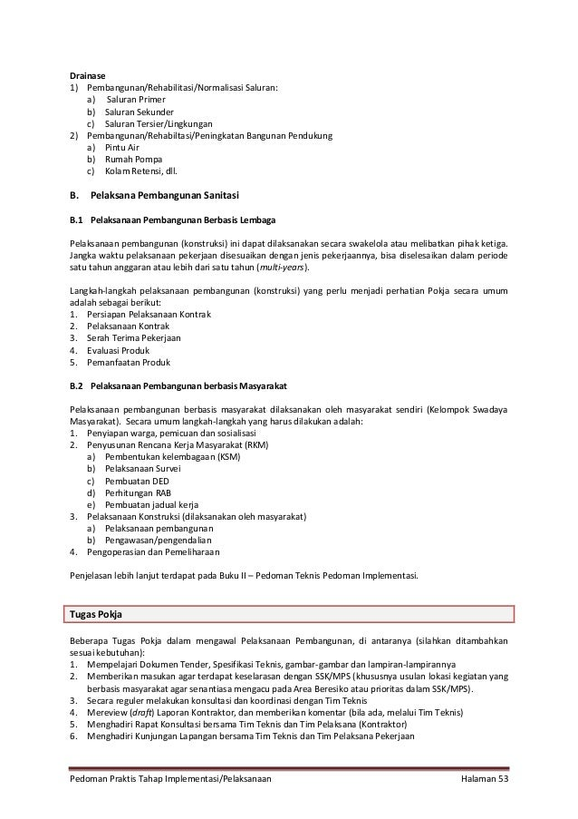 Pedoman Praktis Tahap Implementasi/Pelaksanaan Halaman 53 Drainase 1) Pembangunan/Rehabilitasi/Normalisasi Saluran: a) Sal...