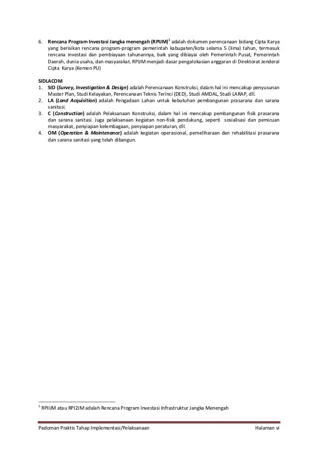 Pedoman Praktis Tahap Implementasi/Pelaksanaan Halaman vi 6. Rencana Program Investasi Jangka menengah (RPIJM) 1 adalah do...
