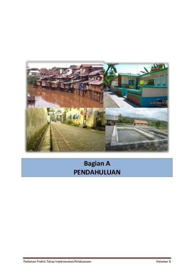 Pedoman Praktis Tahap Implementasi/Pelaksanaan Halaman 8 Bagian A PENDAHULUAN