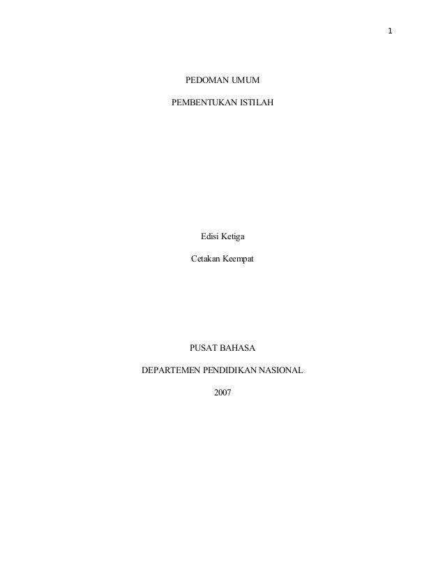 1        PEDOMAN UMUM     PEMBENTUKAN ISTILAH           Edisi Ketiga         Cetakan Keempat        PUSAT BAHASADEPARTEMEN...