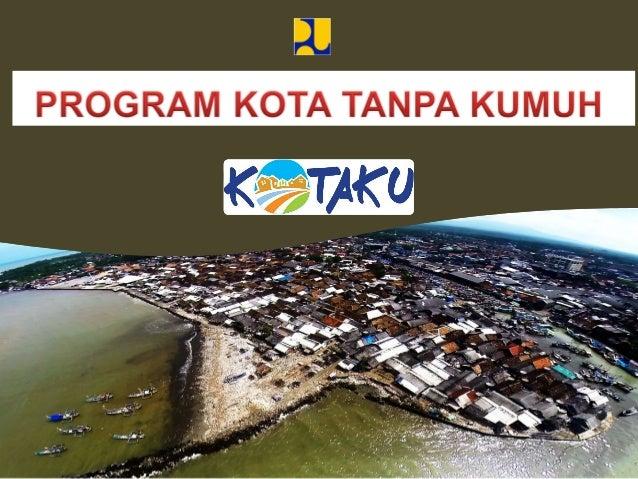 LATAR BELAKANGLATAR BELAKANG Amanat Perpres No 2 Tahun 2015 pembangunan dan pengembangan kawasan perkotaan melalui penanga...
