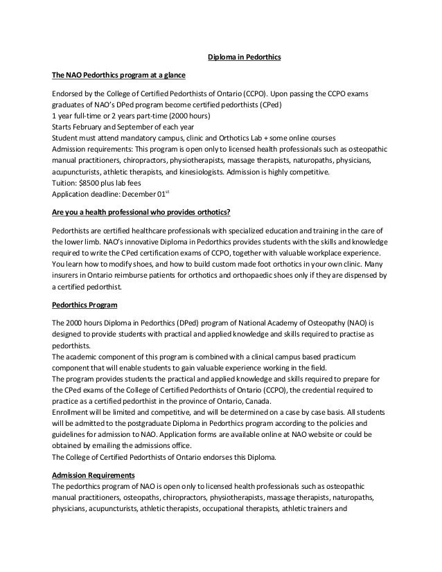 Diploma in Pedorthics The NAO Pedorthics program at a glance Endorsed by the College of Certified Pedorthists of Ontario (...