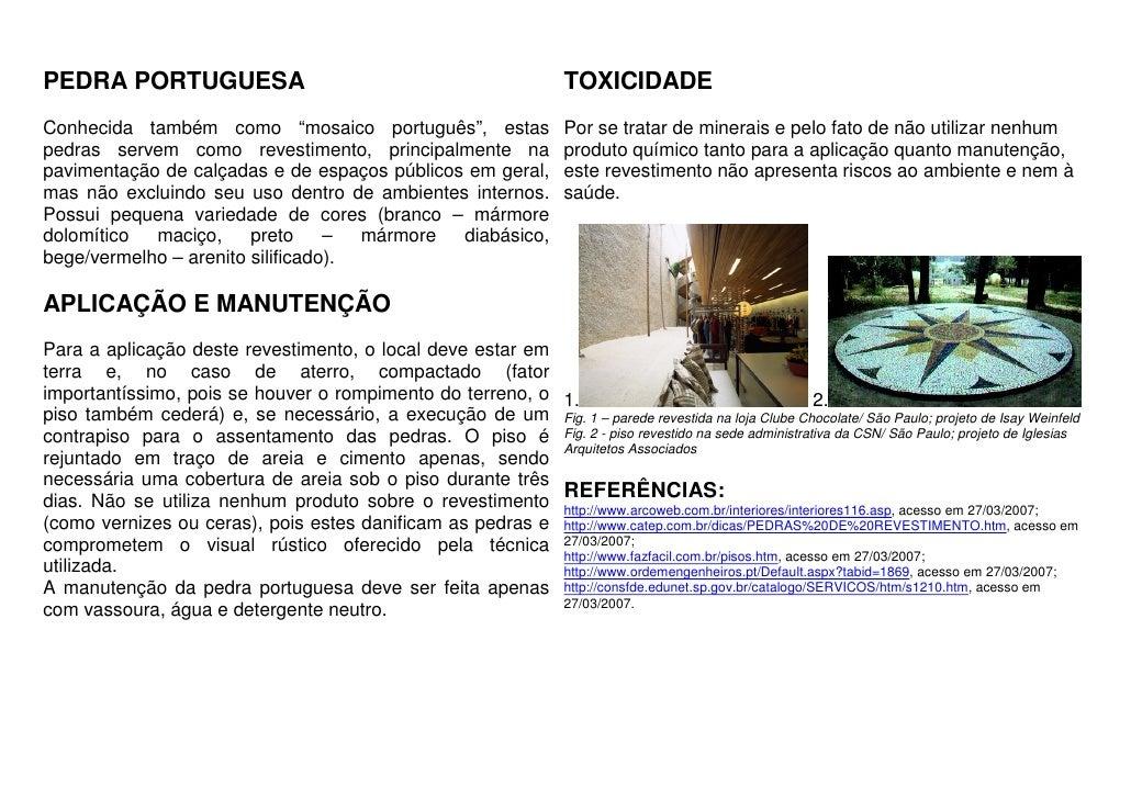 """PEDRA PORTUGUESA                                                      TOXICIDADEConhecida também como """"mosaico português"""",..."""