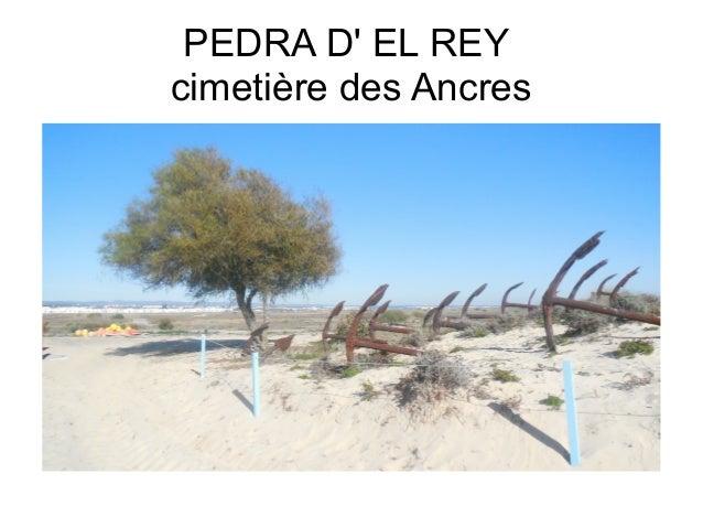 PEDRA D' EL REY cimetière des Ancres