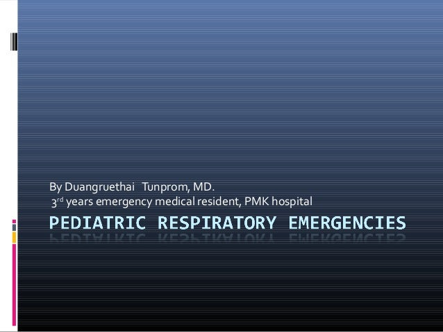 By Duangruethai Tunprom, MD. 3rd years emergency medical resident, PMK hospital