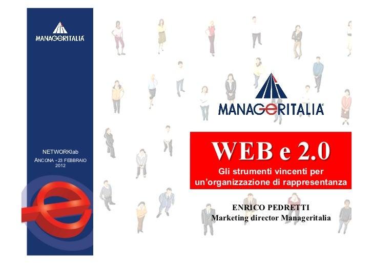 NETWORKlabANCONA - 23 FEBBRAIO        2012                            Gli strumenti vincenti per                       un'...