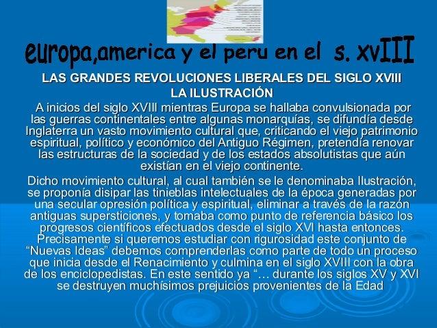 LAS GRANDES REVOLUCIONES LIBERALES DEL SIGLO XVIIILAS GRANDES REVOLUCIONES LIBERALES DEL SIGLO XVIII LA ILUSTRACIÓNLA ILUS...