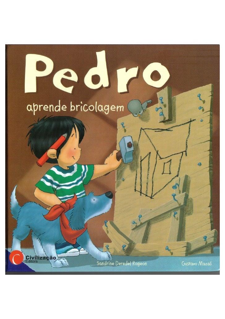 Pedro Aprende Bricolagem