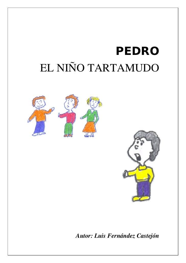 PEDROEL NIÑO TARTAMUDO     Autor: Luis Fernández Castejón