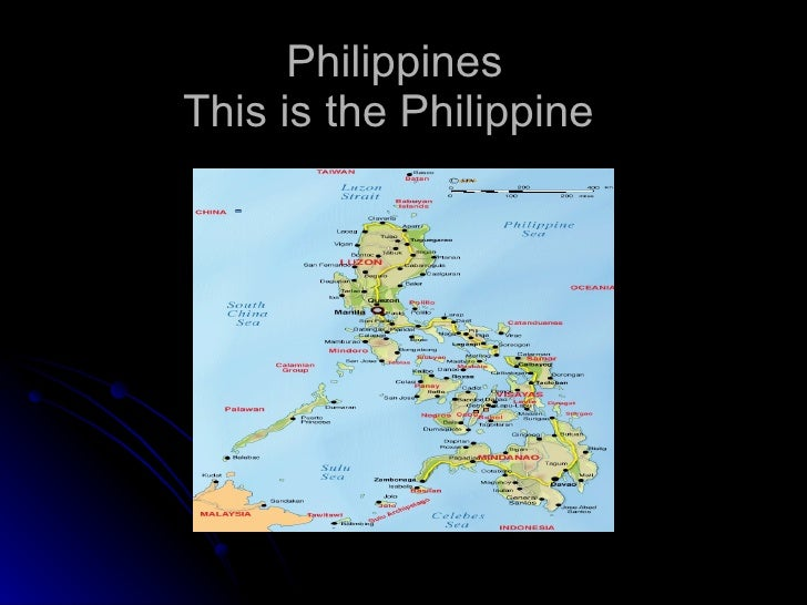 Philippines This is the Philippine