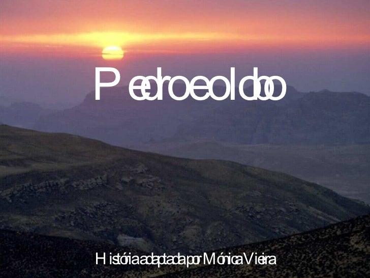 Pedro e o lobo História adaptada por Mónica Vieira