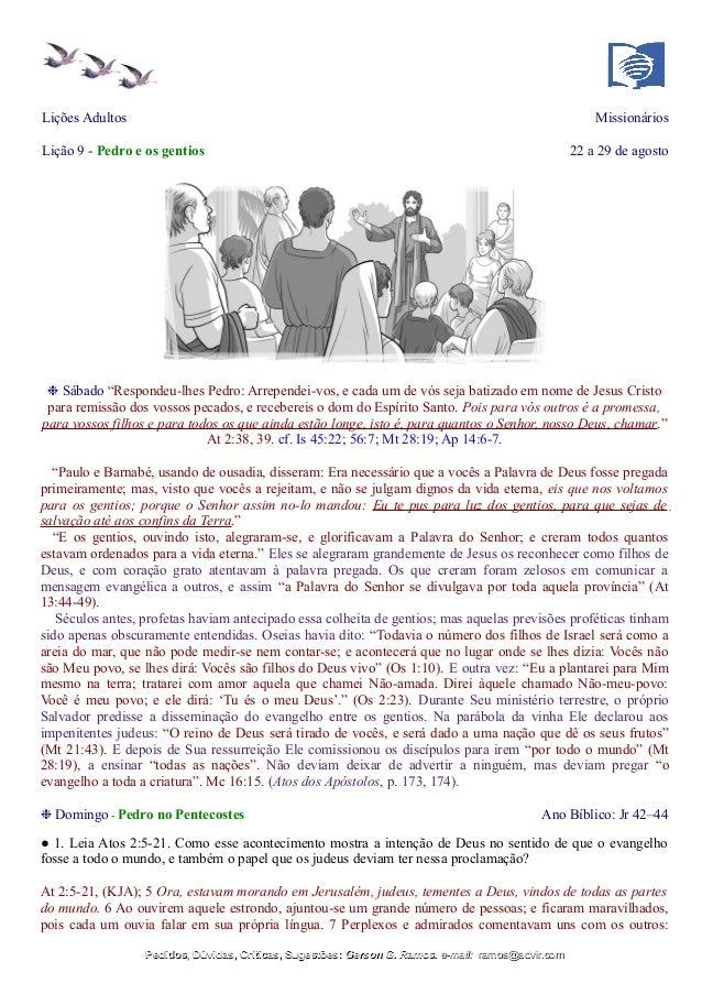 """Lições Adultos Missionários Lição 9 - Pedro e os gentios 22 a 29 de agosto ❉ Sábado """"Respondeu-lhes Pedro: Arrependei-vos,..."""