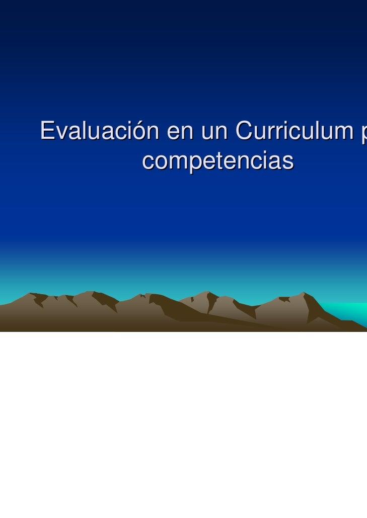 Evaluación en un Curriculum por         competencias