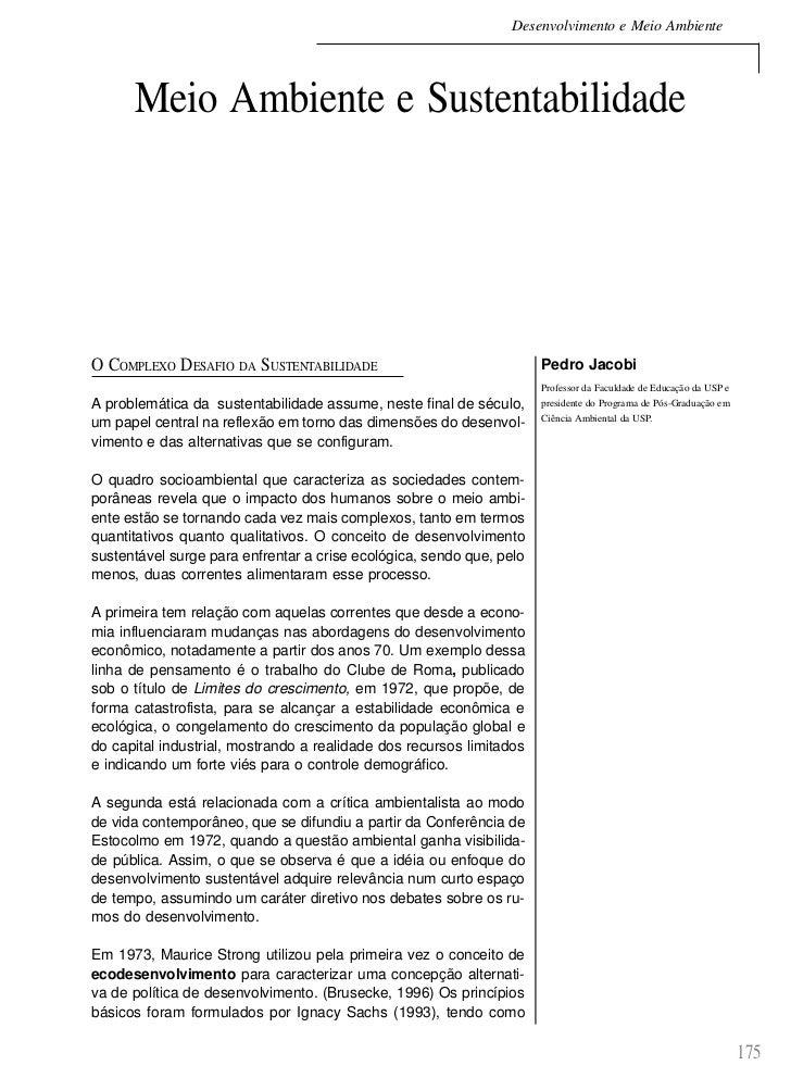 Desenvolvimento e Meio Ambiente      Meio Ambiente e SustentabilidadeO COMPLEXO DESAFIO DA SUSTENTABILIDADE               ...