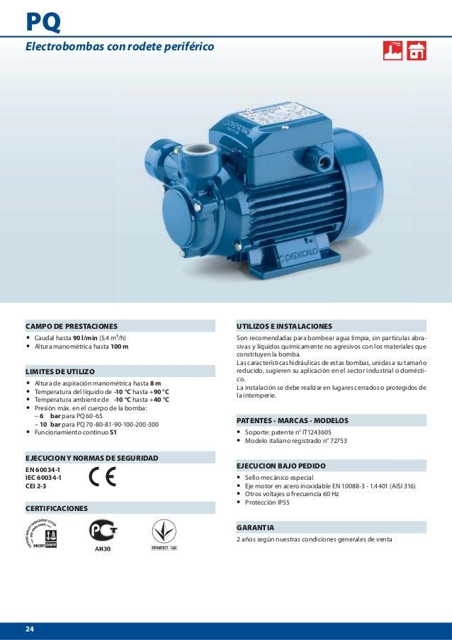 24 PQ UTILIZOS E INSTALACIONES Son recomendadas para bombear agua limpia 9650f2d8fb4